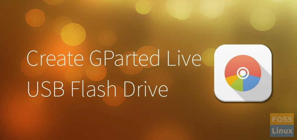 GParted Live USB Flash Drive