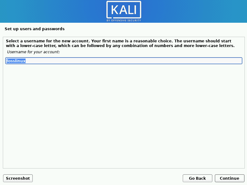 kali linux set up the username as in the previous step