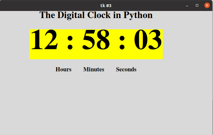 Example 3: how to create a digital clock using Tkinter
